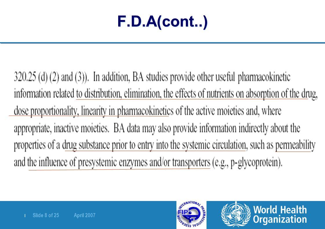   Slide 8 of 25 April 2007 F.D.A(cont..)