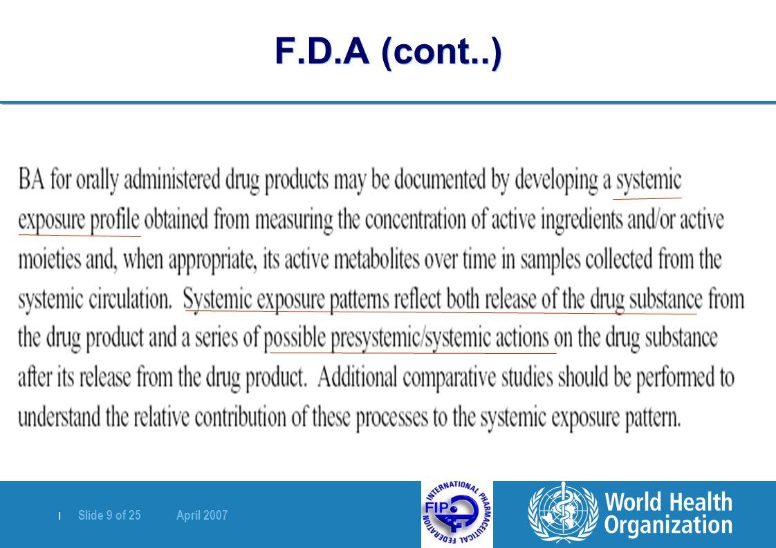   Slide 9 of 25 April 2007 F.D.A (cont..)