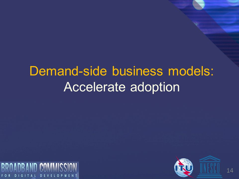 14 Demand-side business models: Accelerate adoption