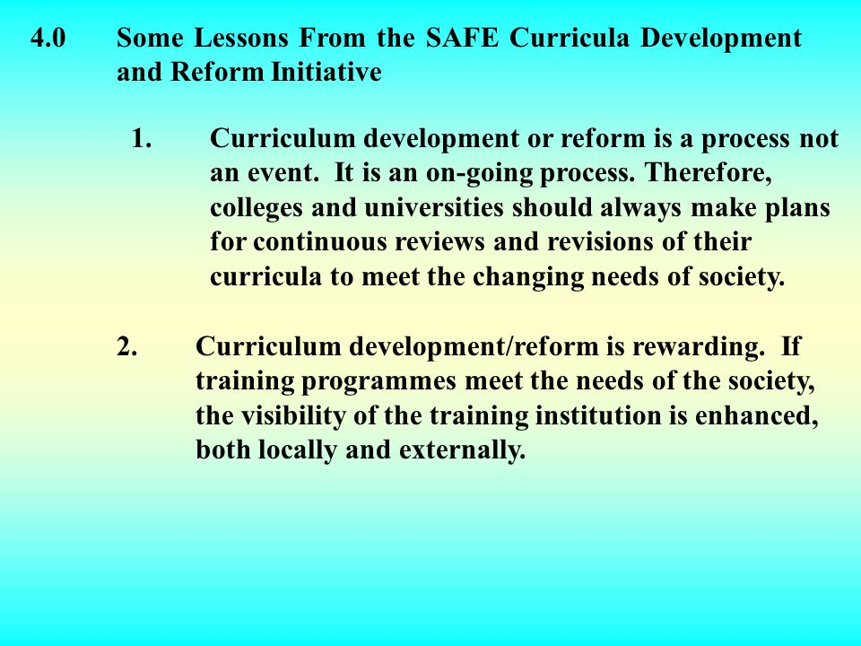 4.0Some Lessons From the SAFE Curricula Development and Reform Initiative 1.