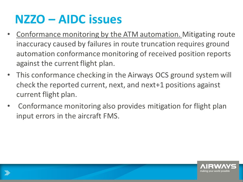 NZZO – AIDC issues Conformance monitoring by the ATM automation. Mitigating route inaccuracy caused by failures in route truncation requires ground au