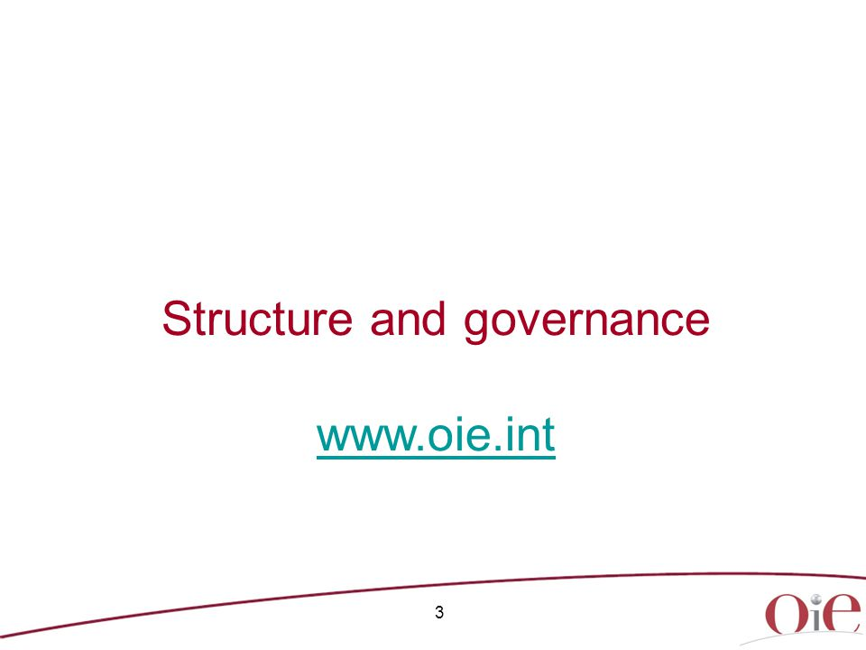 Governance structure of the OIE Regional Commissions The Bureau of these Commissions counts four Delegates elected by the World Assembly of Delegates for a three-year term of office.