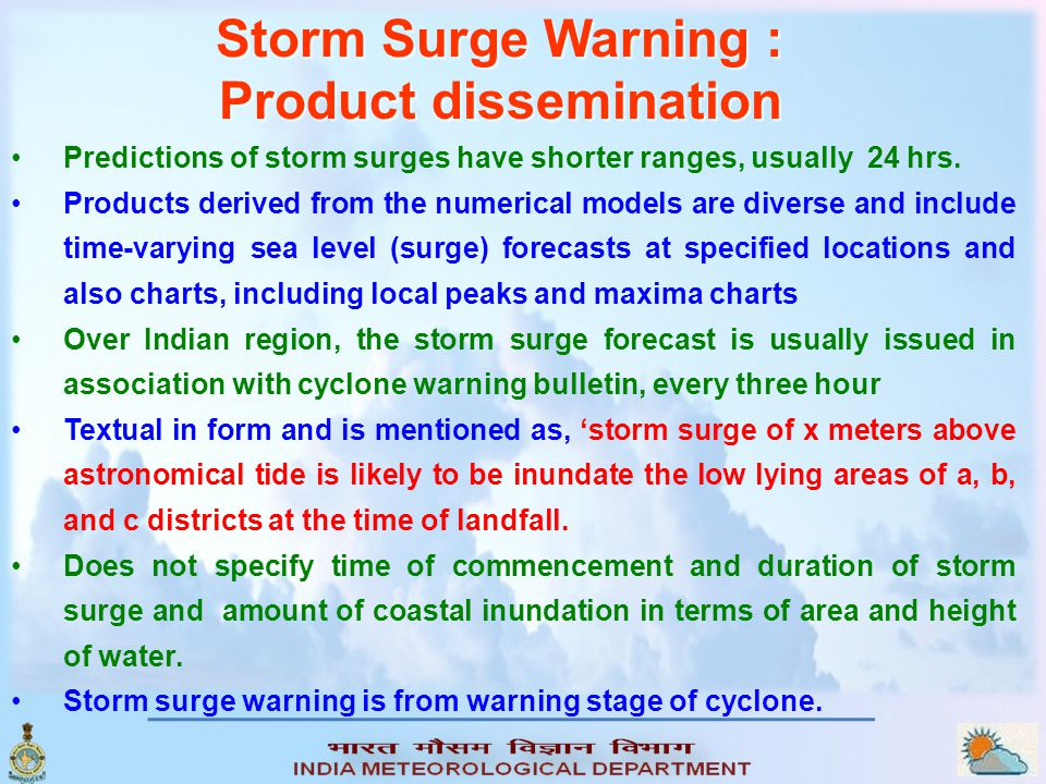 Storm Surge Warning (Product dissemination) Format for Cyclone Warning Bulletin for AIR/Press / Public Cyclone Alert / Warning Bulletin No.