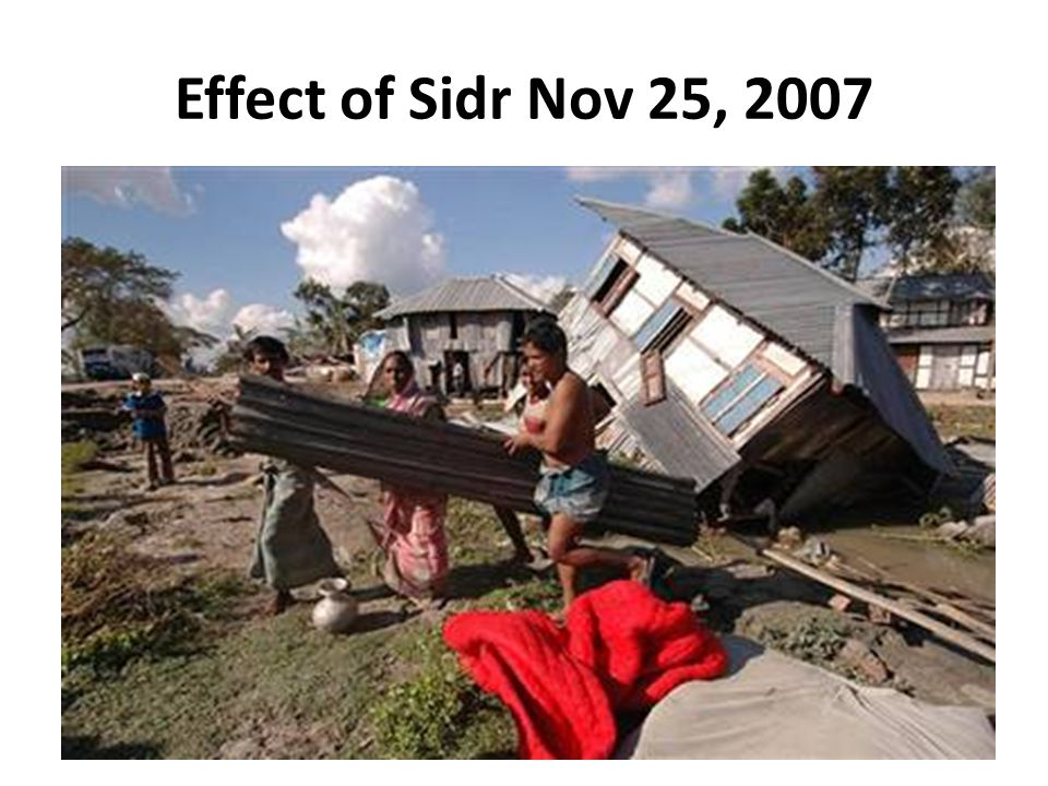 Effect of Sidr Nov 25, 2007 13