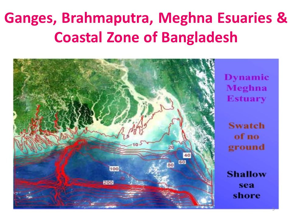 Ganges, Brahmaputra, Meghna Esuaries & Coastal Zone of Bangladesh 5
