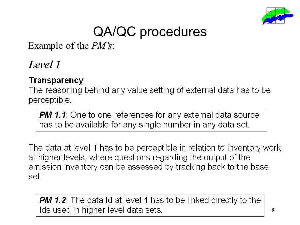 18 Example of the PM's: QA/QC procedures