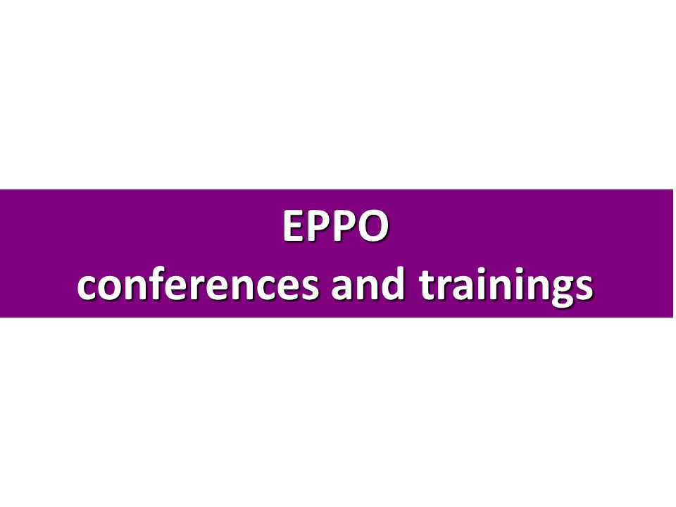EPPO conferences and trainings