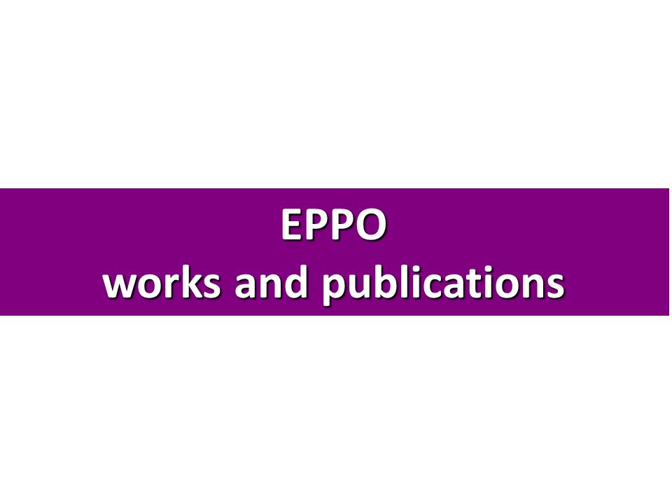 EPPO works and publications