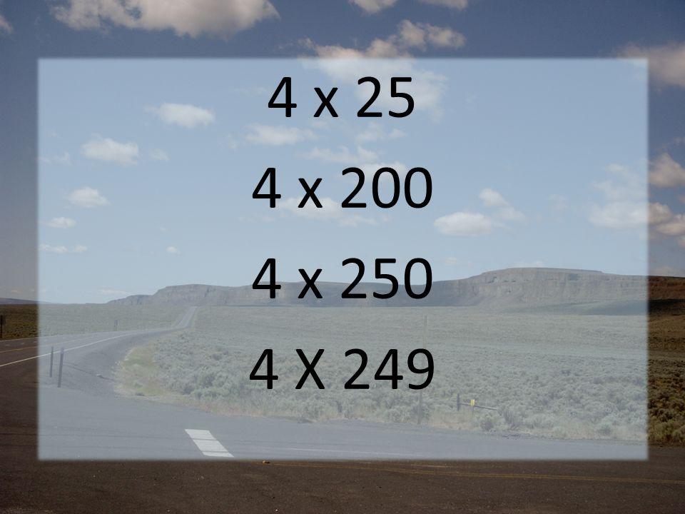 4 x 25 4 x 200 4 x 250 4 X 249