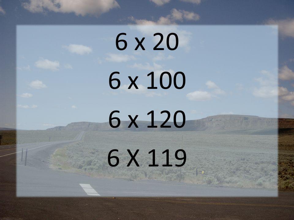 6 x 20 6 x 100 6 x 120 6 X 119
