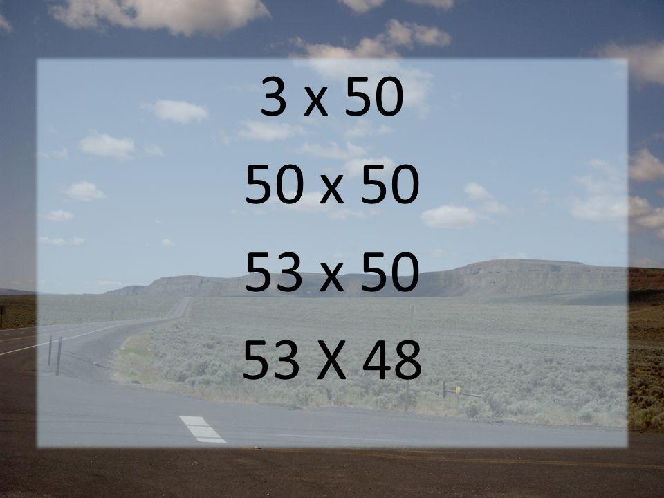 3 x 50 50 x 50 53 x 50 53 X 48