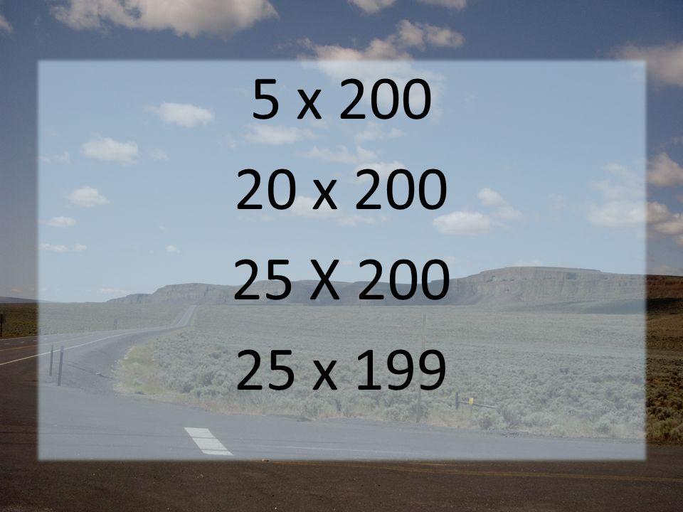 5 x 200 20 x 200 25 X 200 25 x 199