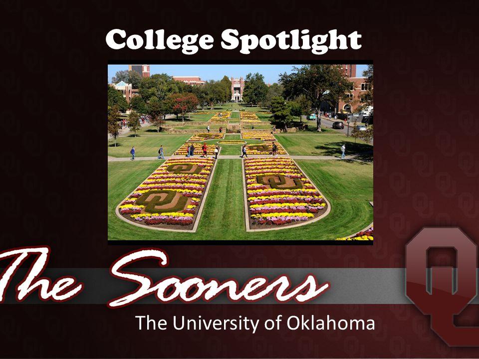 College Spotlight The University of Oklahoma