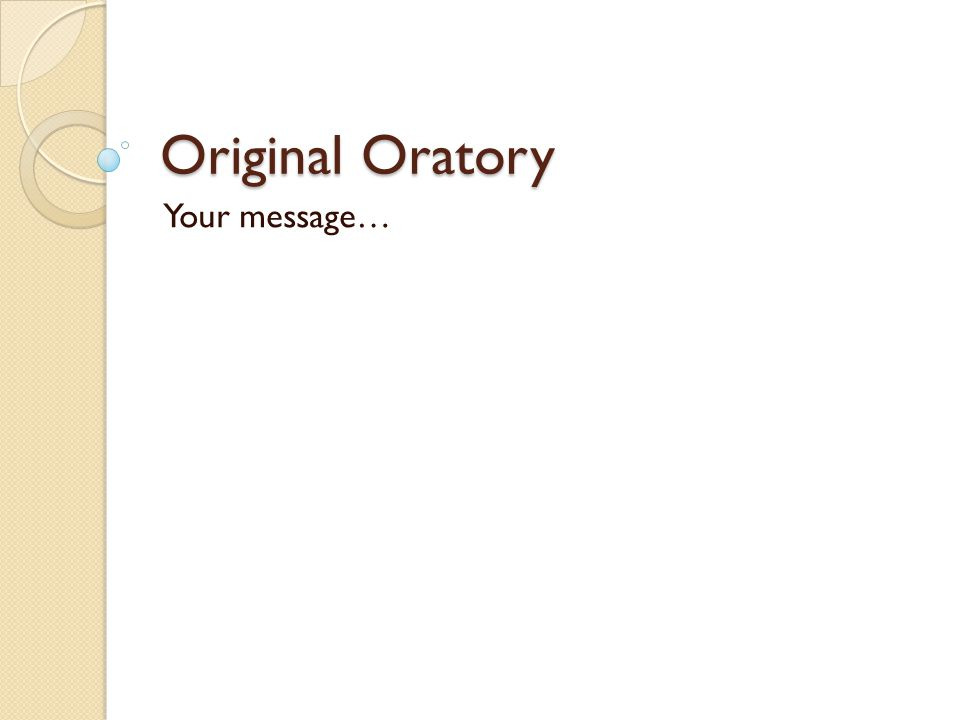 Original Oratory Your message…