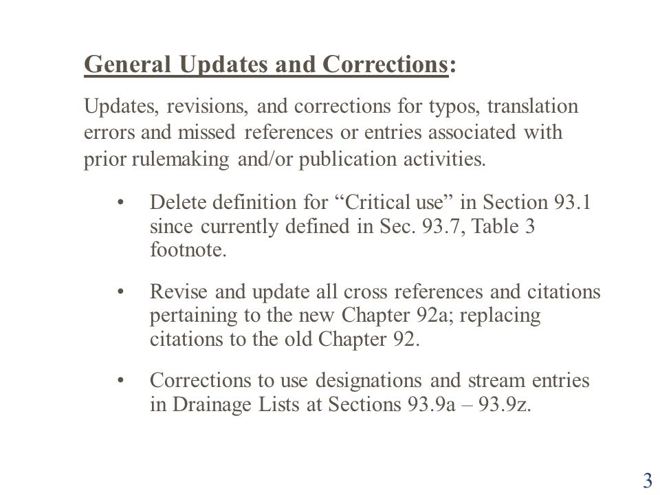 3 General Updates and Corrections: Updates, revisions, and corrections for typos, translation errors and missed references or entries associated with prior rulemaking and/or publication activities.