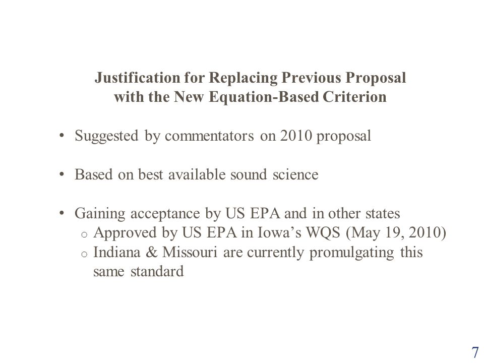 7 Justification for Replacing Previous Proposal with the New Equation-Based Criterion Suggested by commentators on 2010 proposal Based on best availab