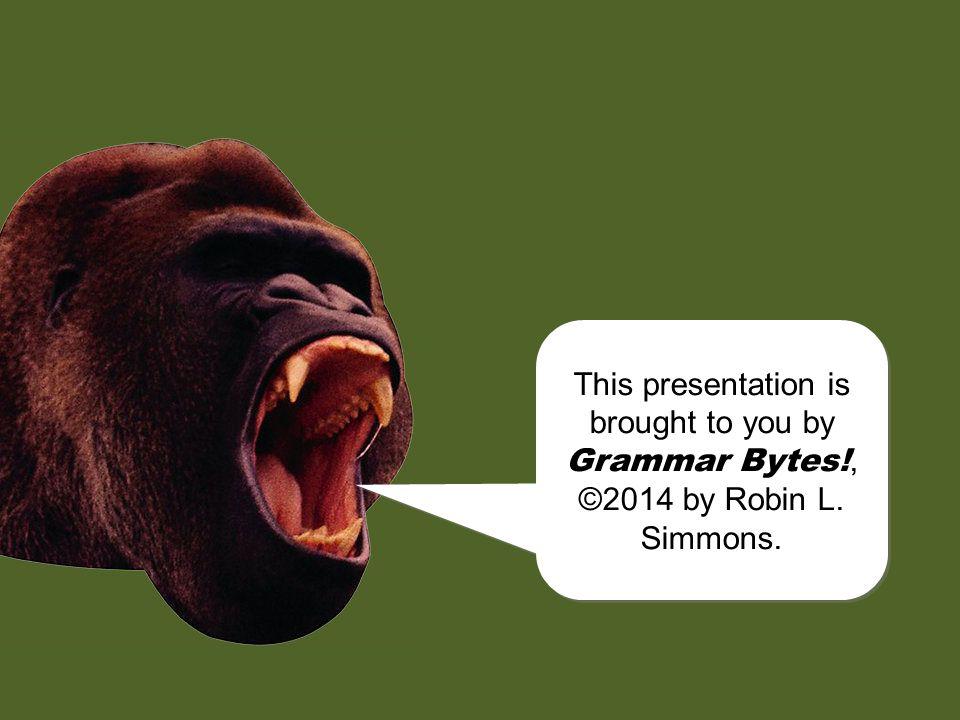 chomp.Grammar Bytes. provides additional handouts and exercises on pronoun case.