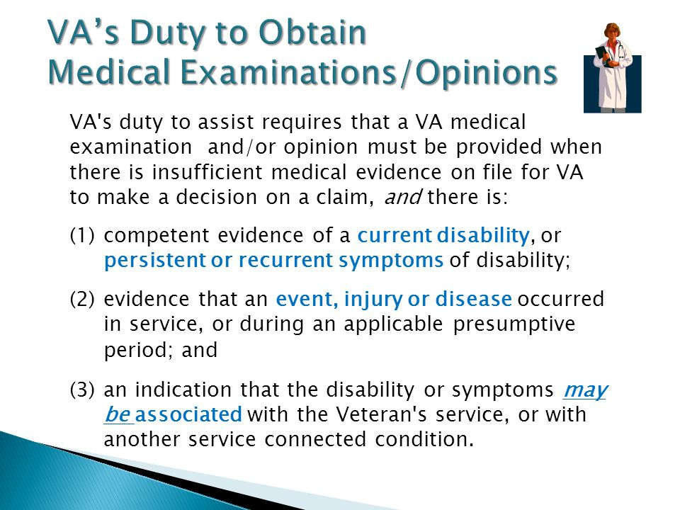  What to look for: ◦ References to treatment by providers other than at a VA Medical Center (VAMC) ◦ The Veteran might identify private treatment pro