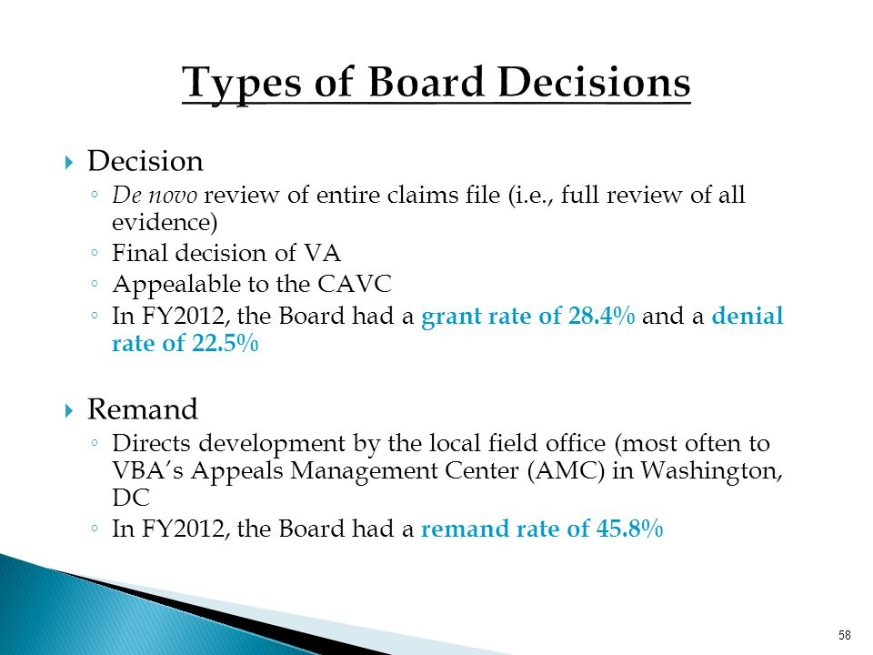 FY 2012 Performance ► 12,334 Hearings o Every VLJ conducts Travel Board hearings in the field, plus additional video hearings ► 44,300 Decisions o 52