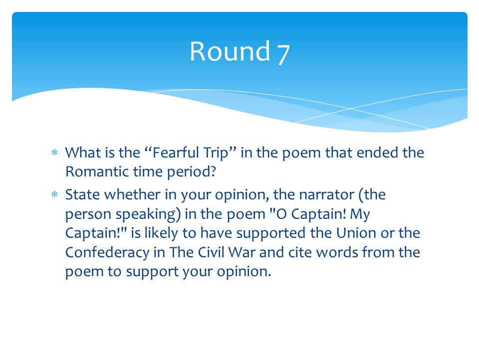  What is the Fearful Trip in the poem that ended the Romantic time period.
