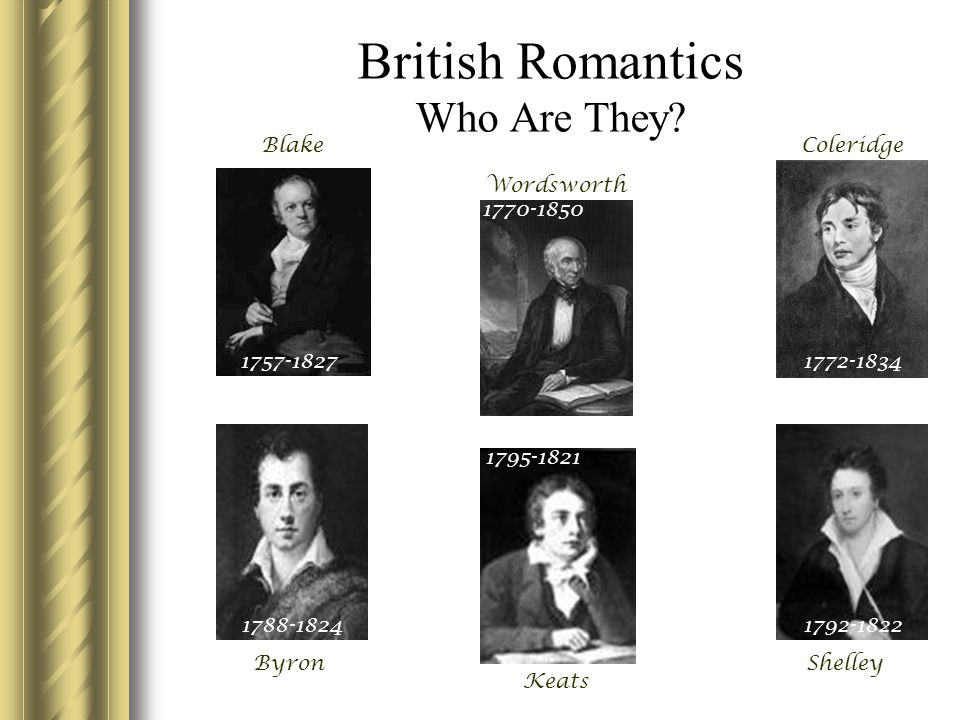 British Romantics Who Are They.