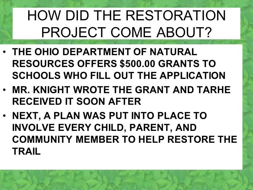 HOW DID THE RESTORATION PROJECT COME ABOUT.