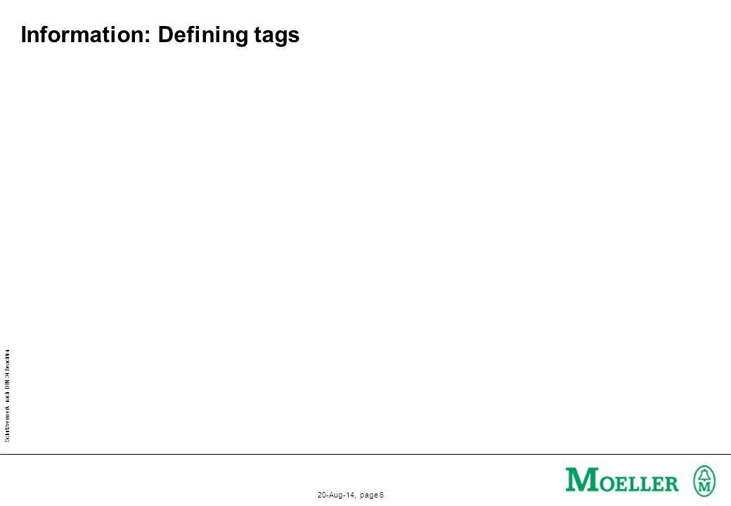 Schutzvermerk nach DIN 34 beachten 20-Aug-14, page 7 Exercise: Defining tags PLC 1