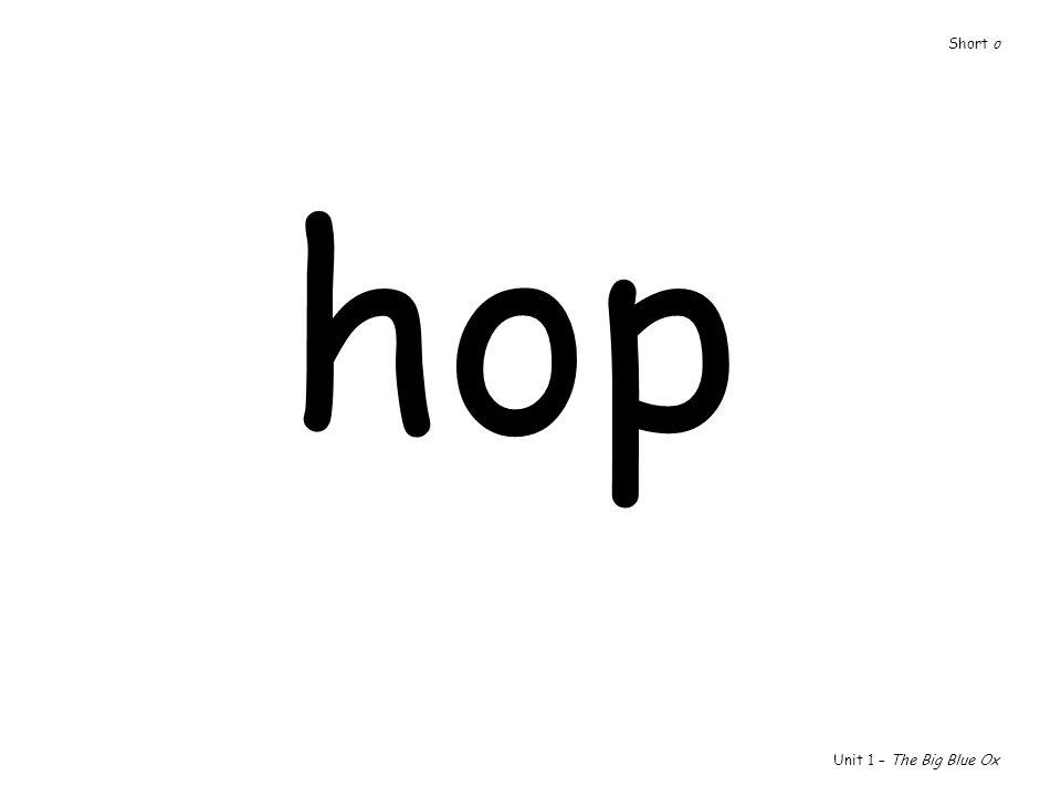 hop Unit 1 – The Big Blue Ox Short o