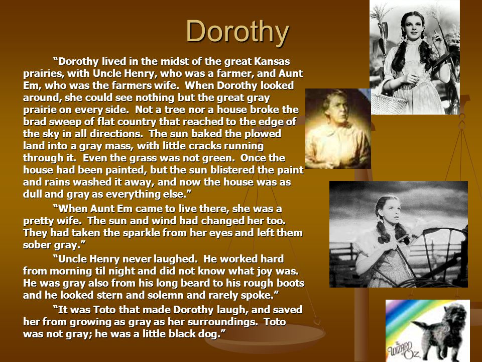Question #7 What does Dorothy represent?