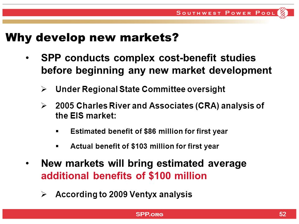 SPP.org 52 Why develop new markets.