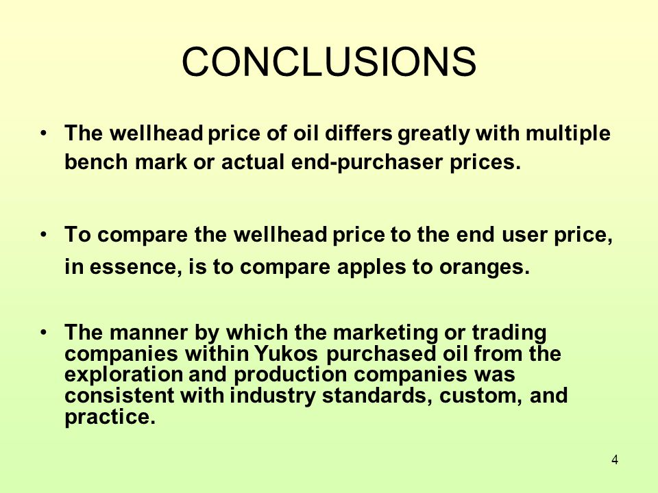 4 The wellhead price of oil differs greatly with multiple bench mark or actual end-purchaser prices.