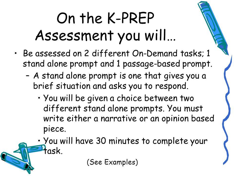 On-Demand Assessment K-PREP