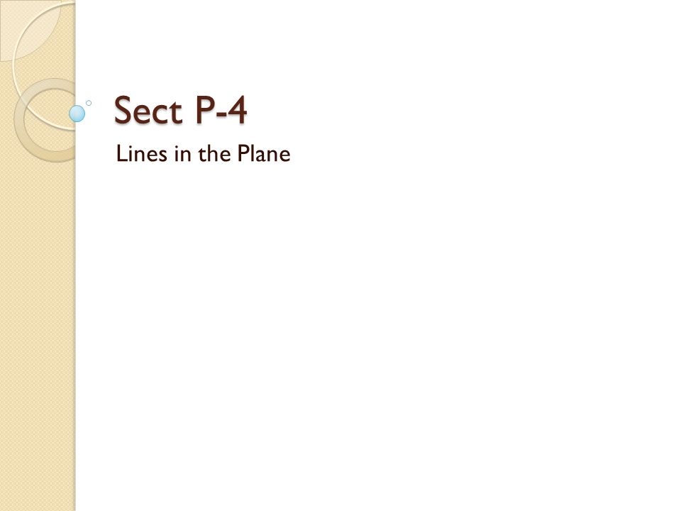 Sect P-4 Lines in the Plane