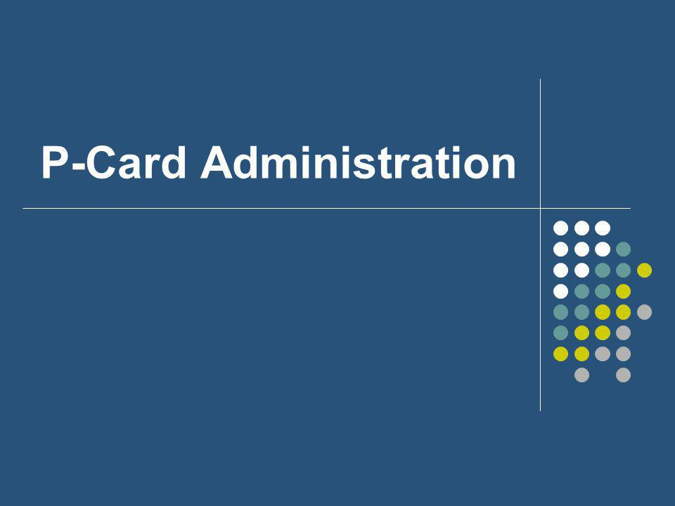 P-Card Administration