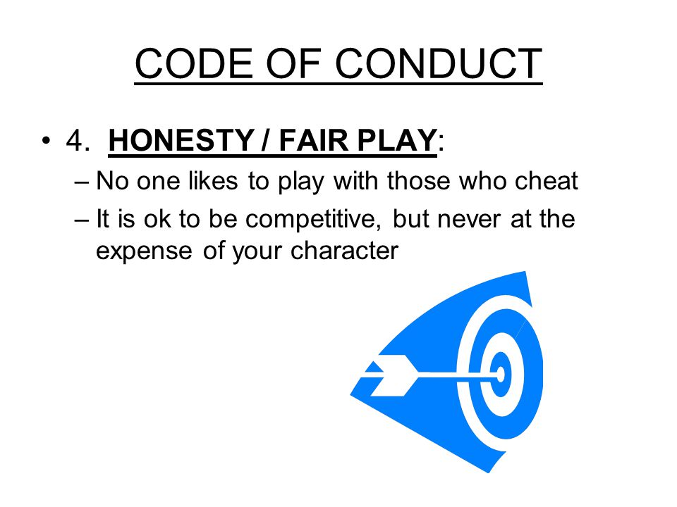 CODE OF CONDUCT 4.