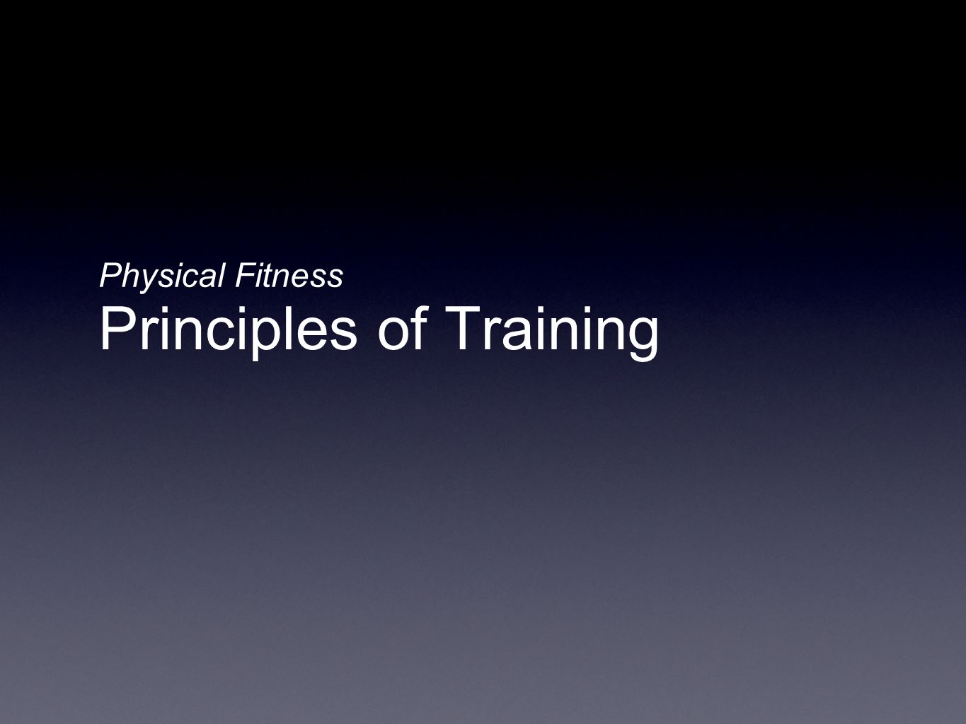 Principles of Training Physical Fitness