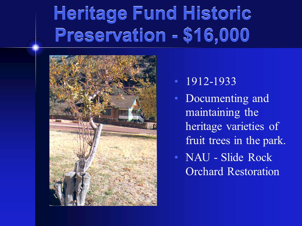 Heritage Fund Historic Preservation - $16, Documenting and maintaining the heritage varieties of fruit trees in the park.