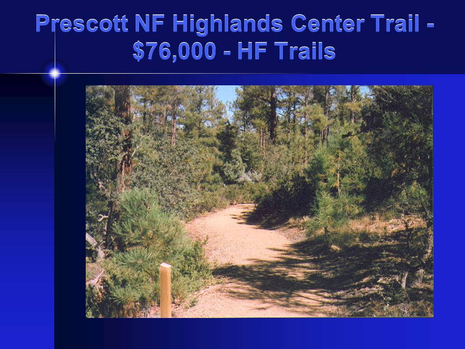 Prescott NF Highlands Center Trail - $76,000 - HF Trails
