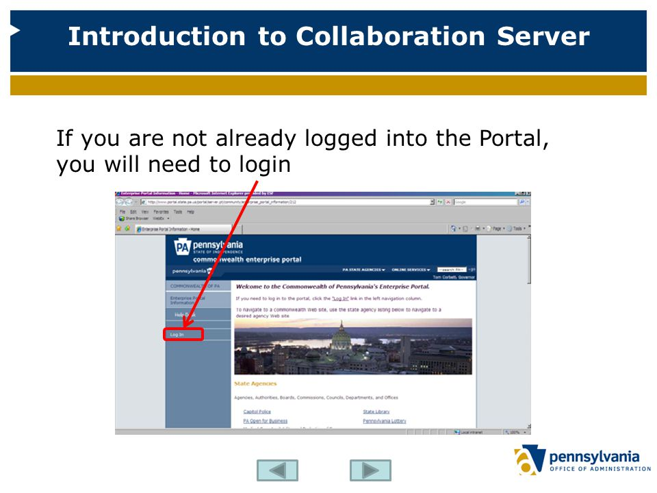 If you are not already logged into the Portal, you will need to login Introduction to Collaboration Server