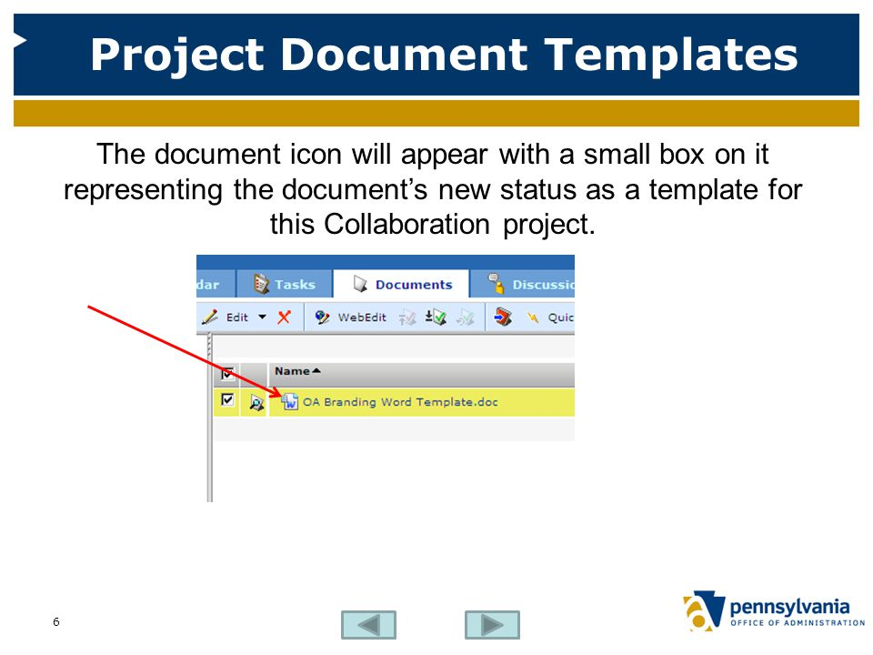 Project Document Templates The document icon will appear with a small box on it representing the document's new status as a template for this Collabor