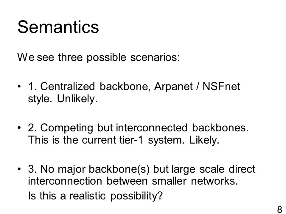 Semantics Consequences on semantics: _IF_ scenario 2 is what happens: The term TLA and the derived 8k DFZ are used as described in RFC2373.