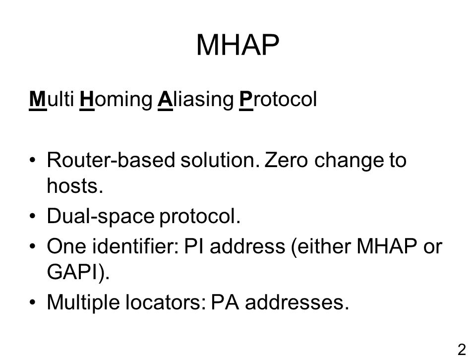 MHAP Multi Homing Aliasing Protocol Router-based solution.