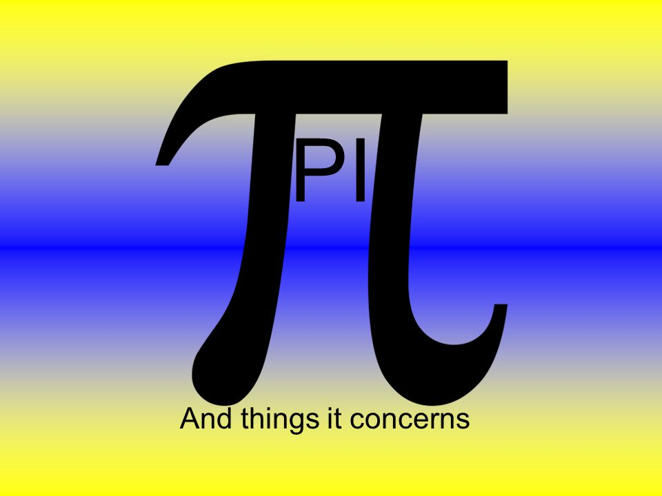 Facts about pi Pi is a mathematical term Pi is an infinite number that will never stop Pi has an official symbol which is Pi has its own day Pi has been studied and improved upon over many years
