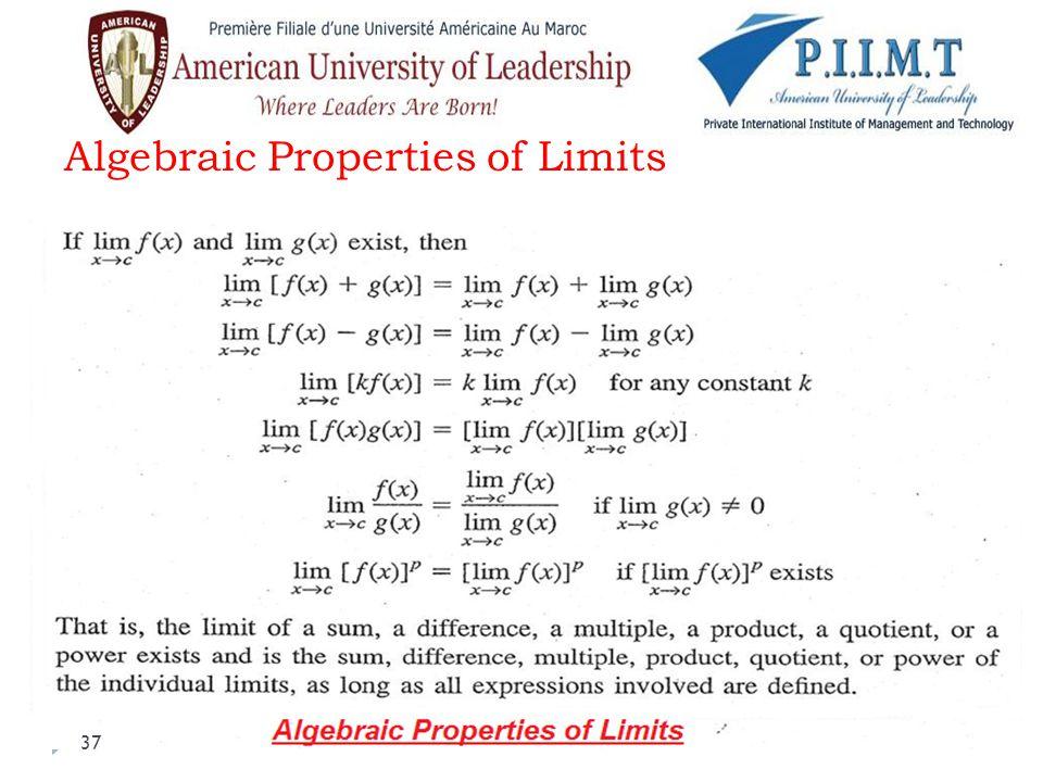 Algebraic Properties of Limits 37