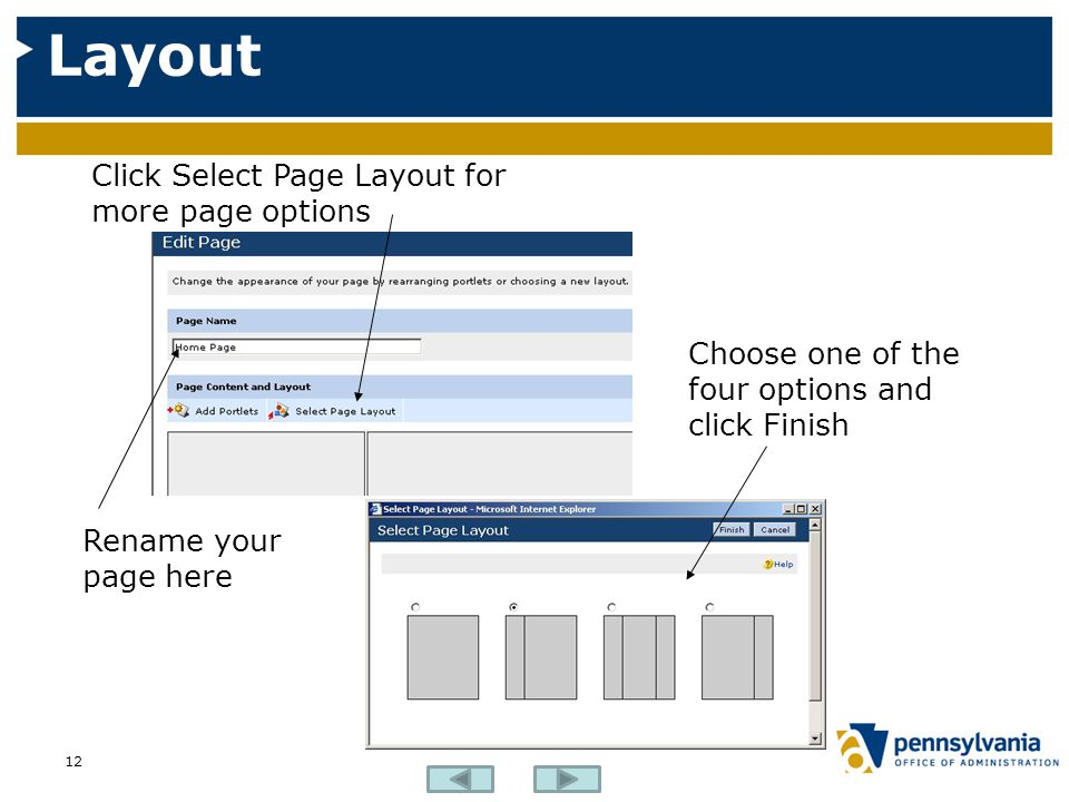 Layout 12 Click Select Page Layout for more page options Choose one of the four options and click Finish Rename your page here