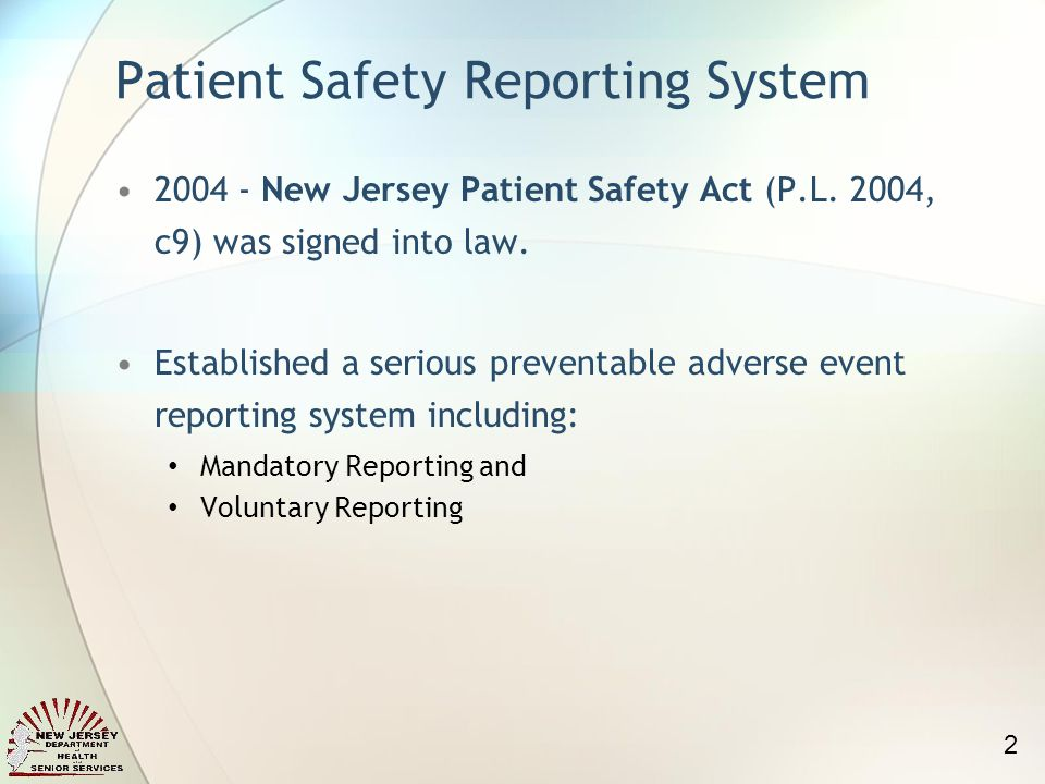 Patient Safety Reporting System 2004 - New Jersey Patient Safety Act (P.L.
