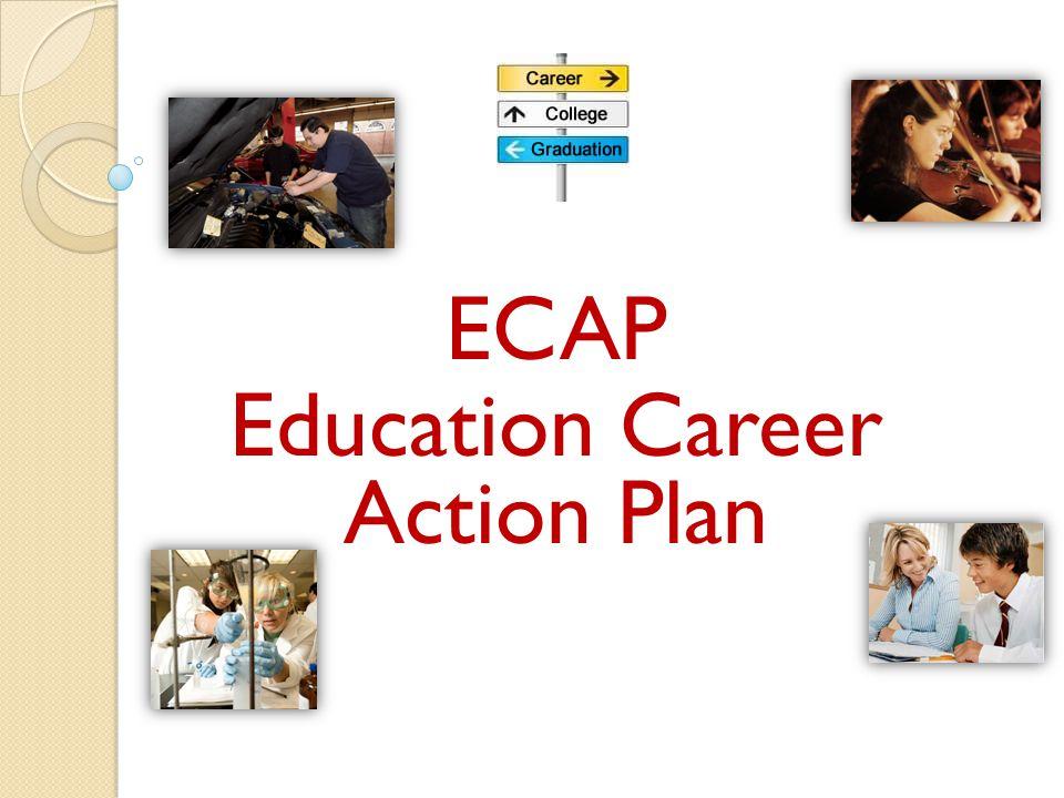 ECAP Education Career Action Plan