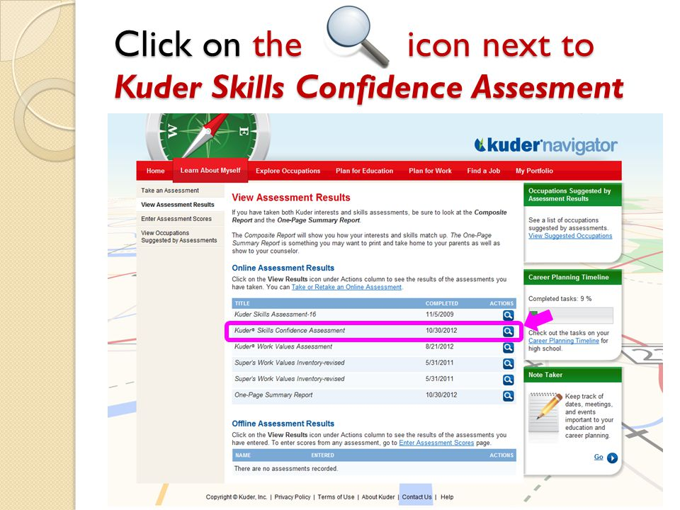 Click on the icon next to Kuder Skills Confidence Assesment
