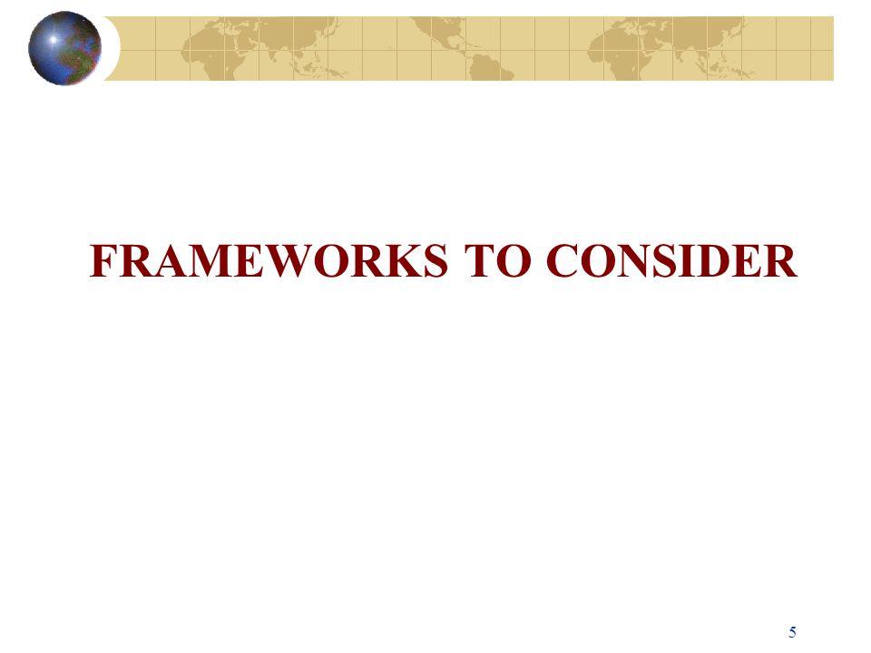 FRAMEWORKS TO CONSIDER 5