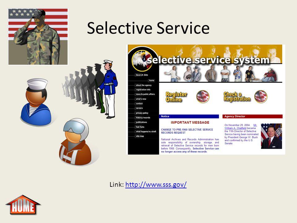 Selective Service Link: http://www.sss.gov/http://www.sss.gov/